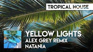 Natania   Yellow Lights (Alex Grey Remix) [ATLAST]