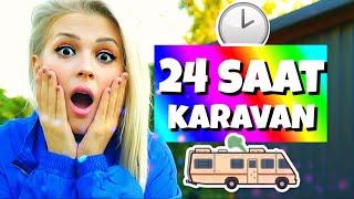 24 SAAT BOYUNCA KARAVANDA YAŞADIM!!