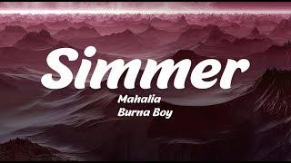 Mahalia   Simmer Feat. Burna Boy (Lyrics)
