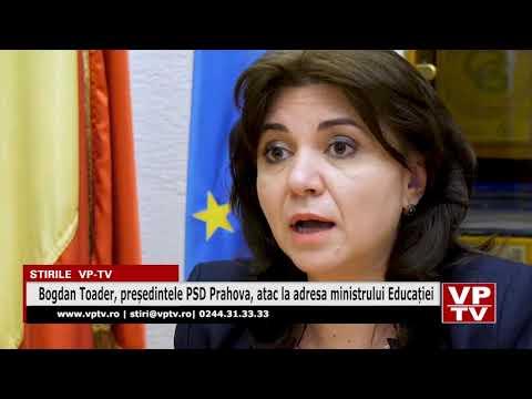 Bogdan Toader, președintele PSD Prahova, atac la adresa ministrului Educației
