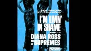 "Diana Ross and the Supremes  ""I'm Living In Shame""  My Extended Version!"