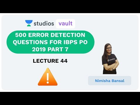 L44: 500 Error Detection Questions for IBPS PO 2019 - Part 7 | Complete English for Banking