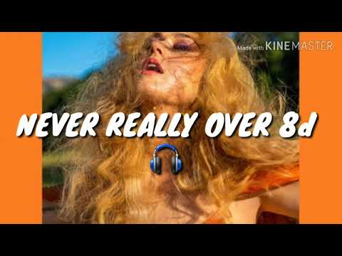 Katy Perry - Never really over (8d audio) 🎧