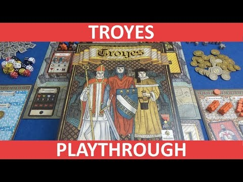 Troyes - Playthrough - slickerdrips