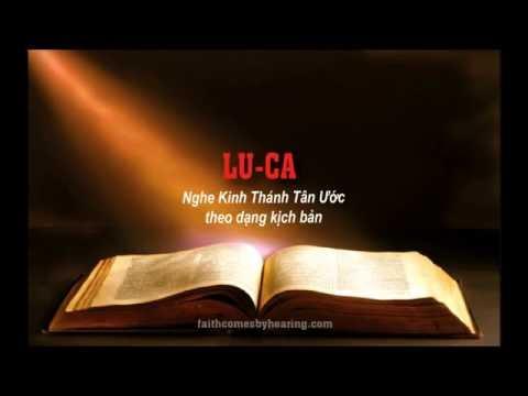 KINH THÁNH TÂN ƯỚC: Sách LUCA