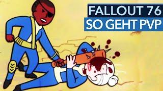 Fallout 76 - PvP-Multiplayer mit Duell, Assassination & Atom-Bomben erklärt