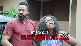 BLEEDING SOUL 7&8 (OFFICIAL TRAILER) – 2020 LATEST NIGERIAN NOLLYWOOD MOVIES