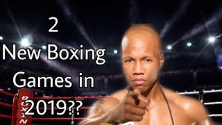 2 New boxing games releasing in 2019??