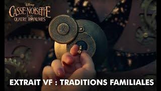 Casse-Noisette et les Quatre Royaumes | Extrait VF : Traditions familiales| Disney BE