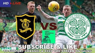 Livingston Vs Celtic | Live (Stream)