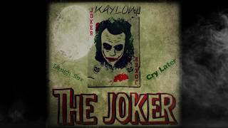 The Joker X Kaylow