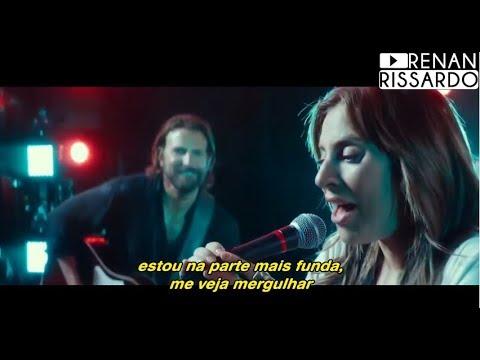 Lady Gaga & Bradley Cooper - Shallow (Tradução)