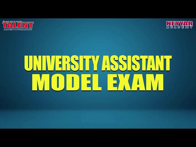 FREE UNIVERSITY ASSISTANT MODEL EXAM   TAMES  Talent Academy