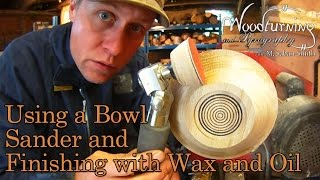 35 Woodturning Using A Friction Bowl Sander And Hampshire Sheen
