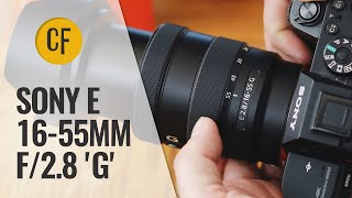Sony E 16-55mm f/2.8 'G' lens review with samples