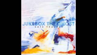 "Jukebox the Ghost - ""Ghosts In Empty Houses"""