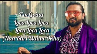 Loca Lyrics | Yo Yo Honey Singh | Simar Kaur, Lil   - YouTube