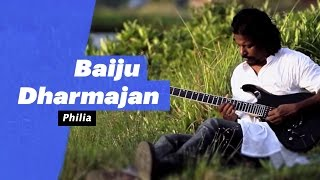 Baiju Dharmajan - Philia (Select Edition)  - songdew