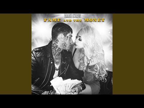 Fame and the Money