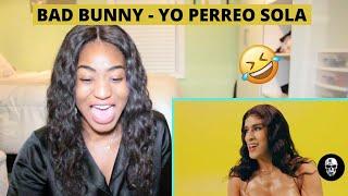 Yo Perreo Sola - Bad Bunny (Video Oficial) | REACTION