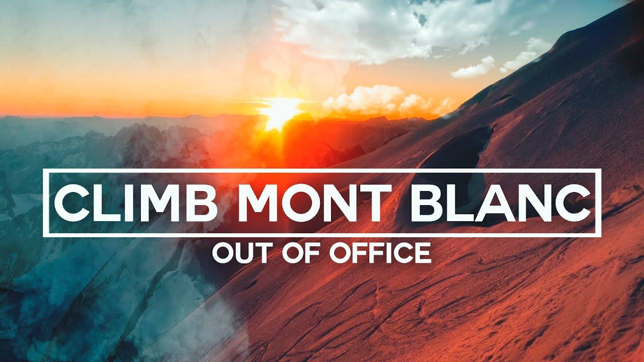 The Mont Blanc Climb