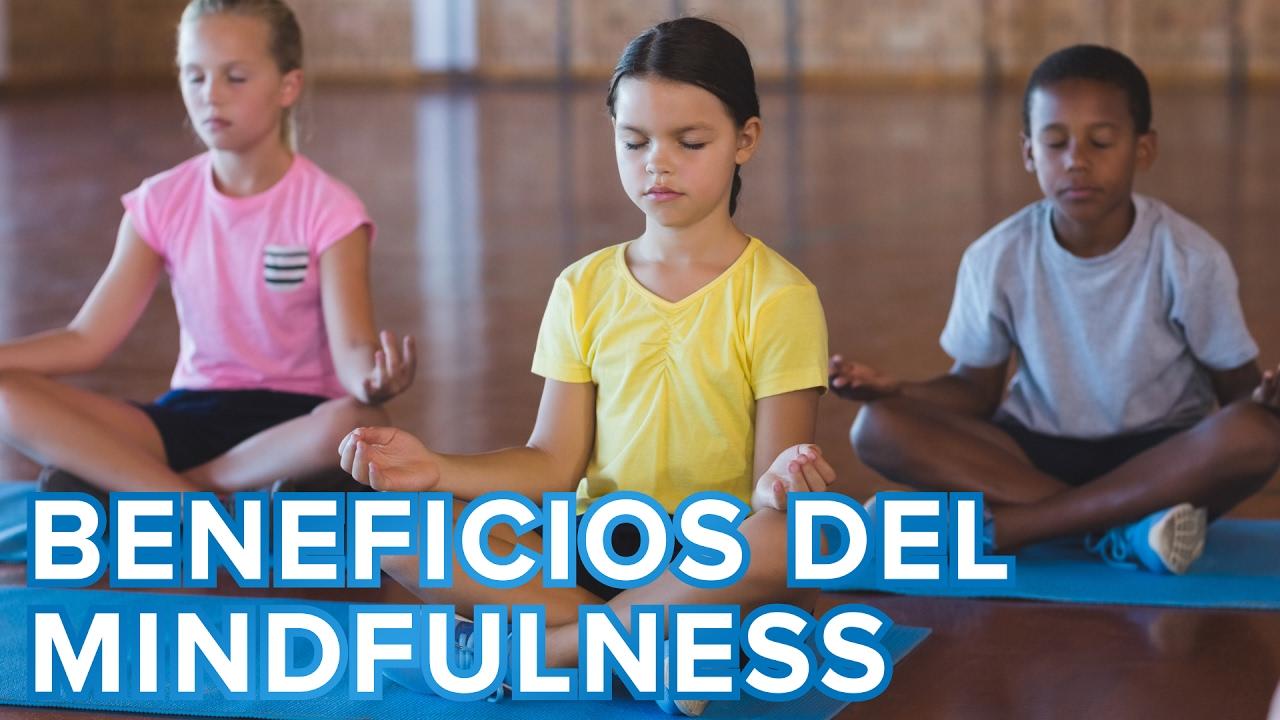 Beneficios del Mindfulness para los niños