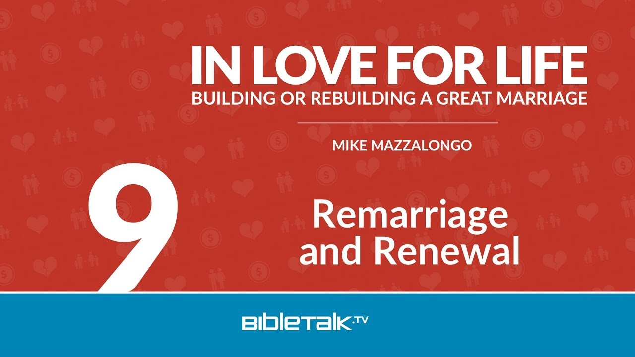 9. Remarriage and Renewal
