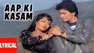 Aap Ki Kasam Lyrical Video | Pyar Ho Gaya | Shabbir Kumar
