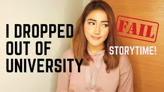 I Dropped Out Of University (Storytime!)