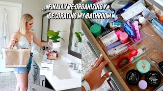Re-decorating / Organizing My Bathroom!!