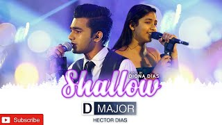 Lady Gaga,Bradley Cooper Shallow (From A Star Is Born) Live Cover By D MAJOR With DIONA DIAS
