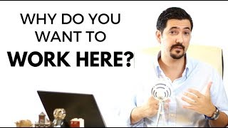 Why Do You Want To Work Here? Learn How To Answer This Job Interview Question ✓