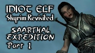 Skyrim Revisited - 087 - Saarthal Expedition - Part 1