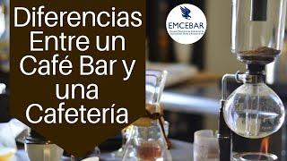 Diferencias Entre Un Café Bar Y Una Cafetería