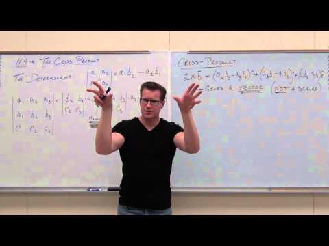 calculus 3 lecture 11 4 the cross product professor leonard