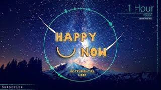 Kygo, Sandro Cavazza   Happy Now (Instrumental Loop)[1 Hour]