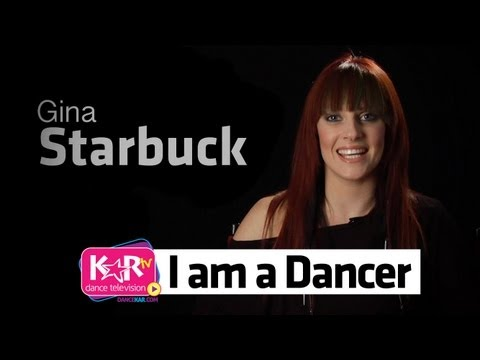 I am a Dancer :Gina Starbuck