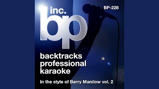 If You Were Here With Me Tonight (Karaoke Instrumental Track) (In the Style of Barry Manilow)