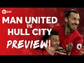 Download Video Manchester United Vs Hull City | PREVIEW LIVE