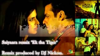 تحميل اغاني Saiyaara Ek tha Tiger Remix produced by DJ Nickon MP3
