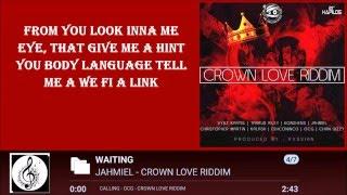 JAHMIEL -  WAITING LYRICS  [BY RICIANO CIRINO] CROWN LOVE RIDDIM 2016