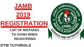 JAMB 2019 Registration: List of Mistakes to Avoid When Registering