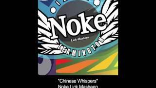 Chinese Whispers - Noke Lick Masheen