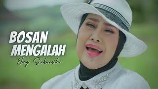 Download lagu Elvy Sukaesih Bosan Mengalah Mp3