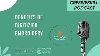 Benefits Of Custom Embroidery Digitizing | Cre8iveskill