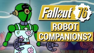 FALLOUT 76: Did Bethesda Just Tease ROBOT COMPANIONS in Fallout 76?? (NEW Vault-Tec Video)