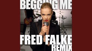 Begging Me (Fred Falke Remix)