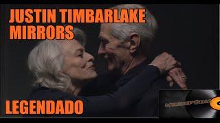 Justin Timbarlake   Mirrors Legendado [OFFICIAL VIDEO]