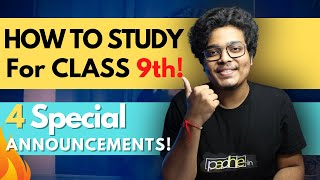 How to Study in Class 9th ! | Class 9 Science, Maths and more | 4 BIG ANNOUNCEMENTS! | 2020-21