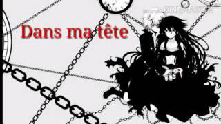 Dans Ma Tête  (nightcore) + Paroles